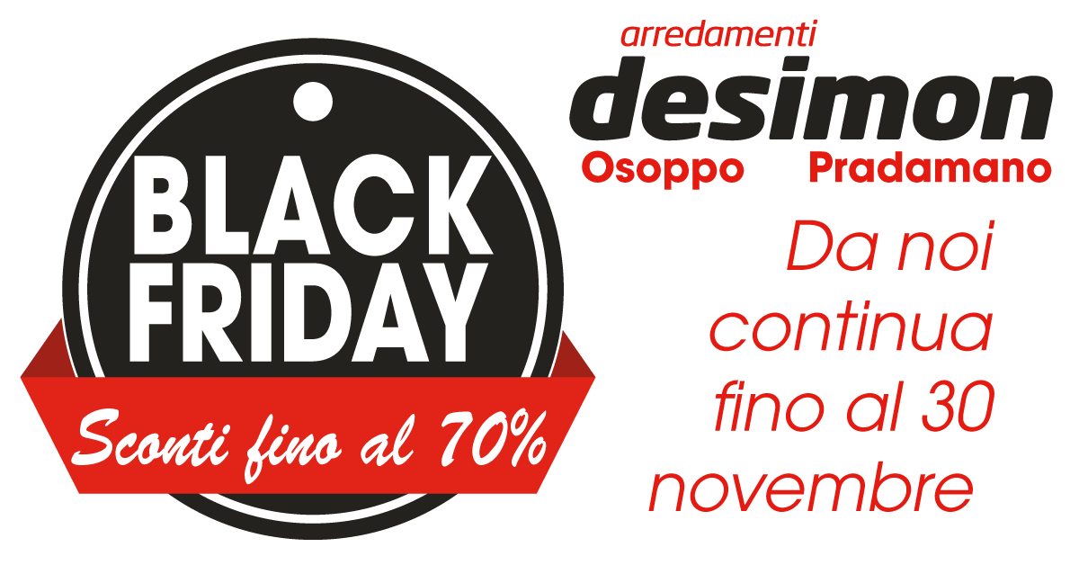 Da De Simon Arredamenti continua il Black Friday! | De Simon Arredamenti